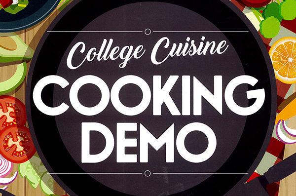 College Cuisine Cooking Demo